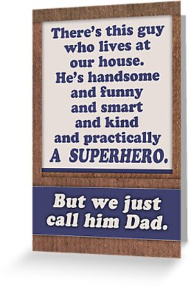 Happy Father's Day, Superhero Dad. by Micklyn2