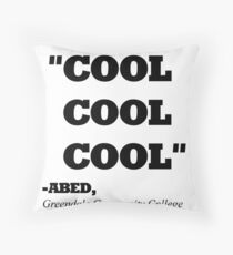 """COMMUNITY ABED """"COOL COOL COOL"""" Throw Pillow"""