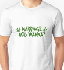 My Crazy Girlfriend - Marriage You Wanna? Tee T-Shirt
