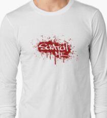 Scratch Me Long Sleeve T-Shirt