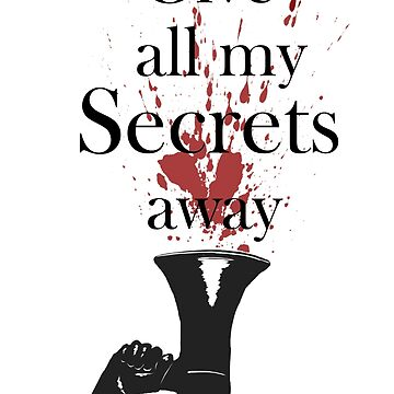 Give all my Secrets away by 42nights