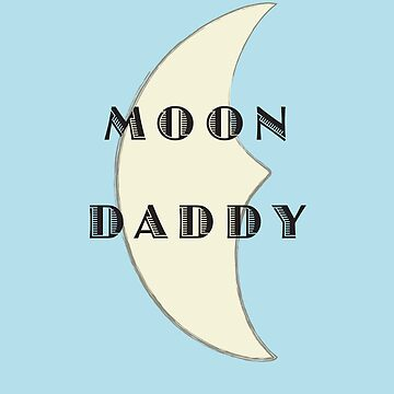 Moon Daddy by CatMeowsterson