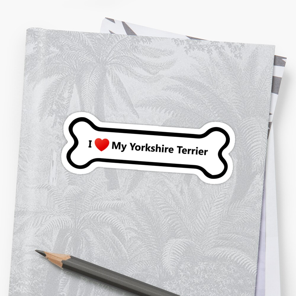 I Love My Yorkshire Terrier by welikestuff