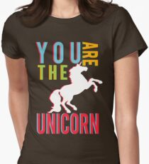 """You Are The Unicorn"" Women's Fitted T-Shirt"
