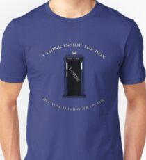I Think Inside The Box Unisex T-Shirt