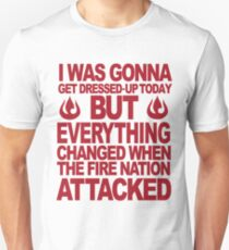 Blame the Fire Nation- red  Unisex T-Shirt