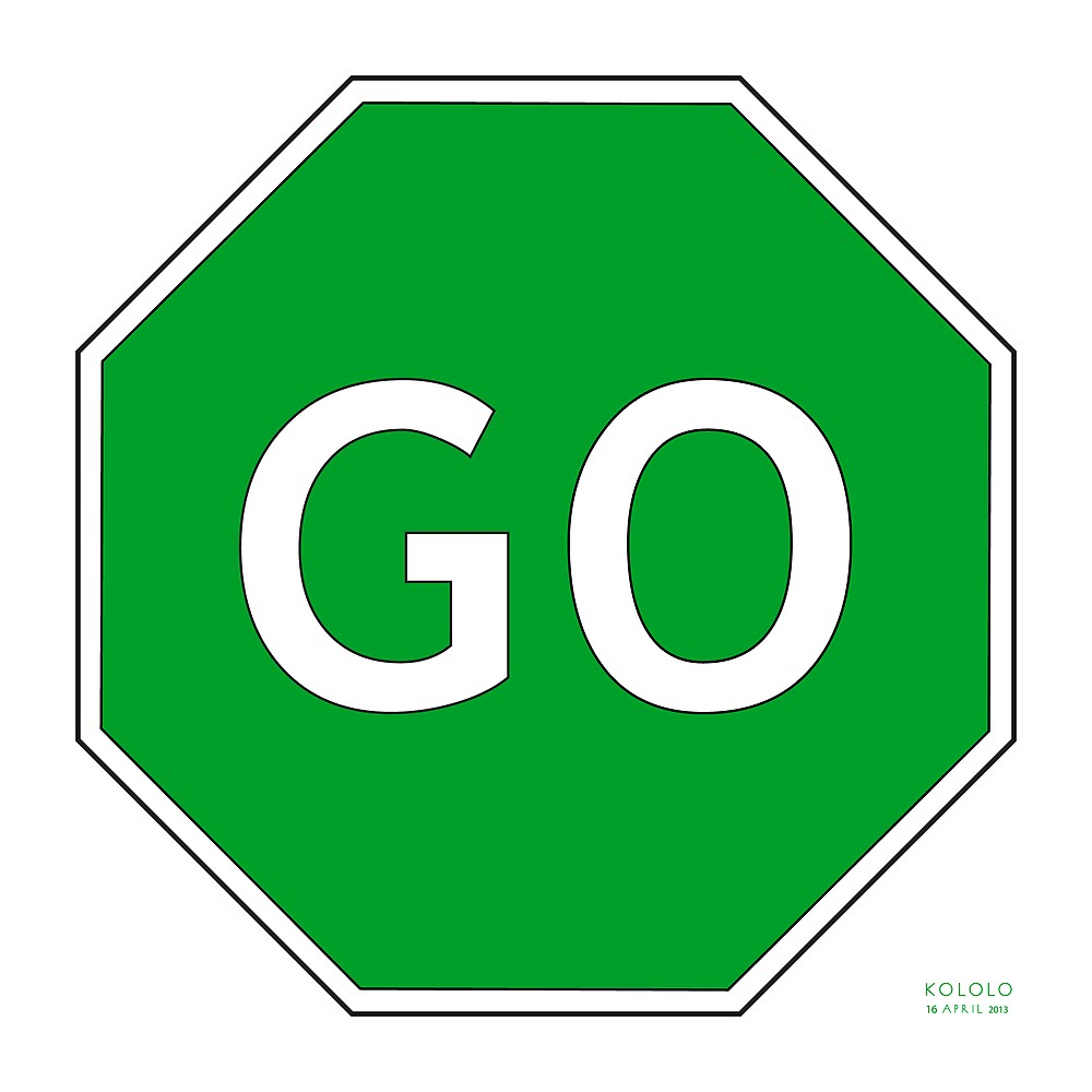 Quot Go Traffic Sign Quot By Kololo Redbubble