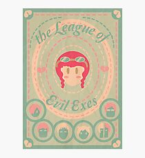 the League of Evil Exes Photographic Print