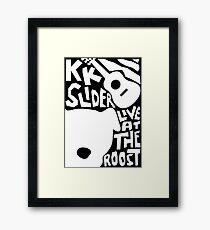 KK Slider Framed Print