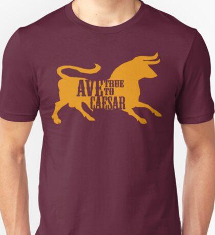 Ave, True to Caesar T-Shirt