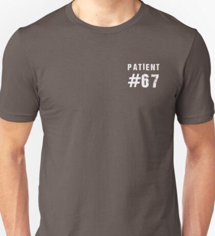 Patient #67 (white text) T-Shirt