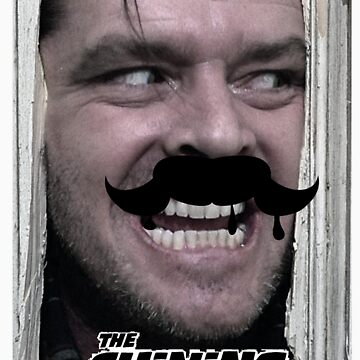 The shining mustache by tibenne