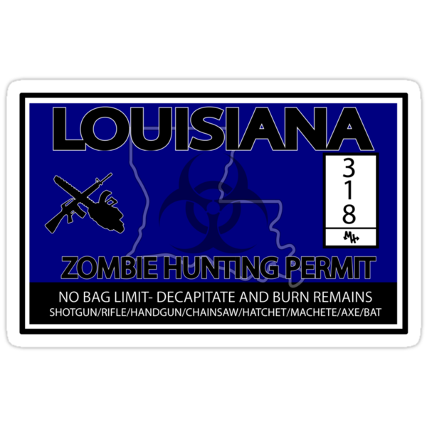 Louisiana Zombie Hunting License by MookHustle
