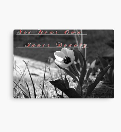 See Your Own Inner Beauty Canvas Print