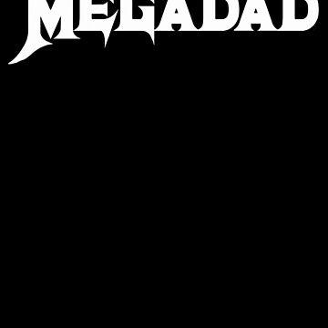 Megadad by takohooche