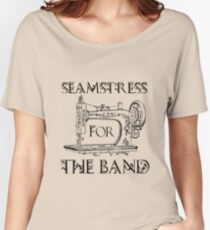 Seamstress for the band Women's Relaxed Fit T-Shirt
