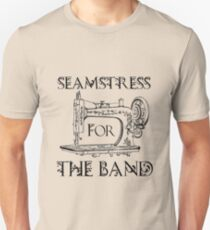Seamstress for the band Slim Fit T-Shirt