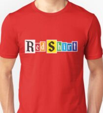 Red Shirt - Rainbow Unisex T-Shirt