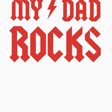 My Dad Rocks! by racooon