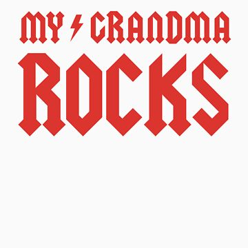 My Grandma Rocks! by racooon