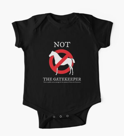Not the Gatekeeper Kids Clothes