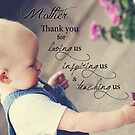 Thank you Mother by Amy Dee