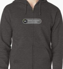 Please reconnect to controller Zipped Hoodie