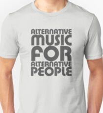 Alternative Music for Alternative People T-Shirt
