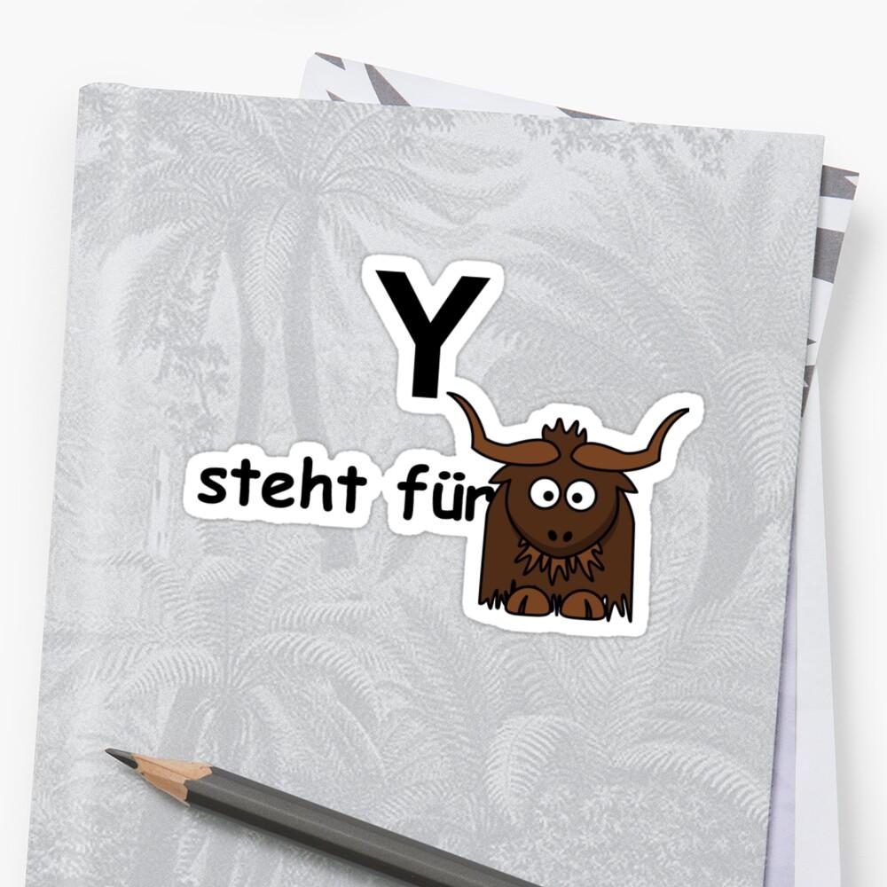 Y steht für ... by Hallo Wildfang