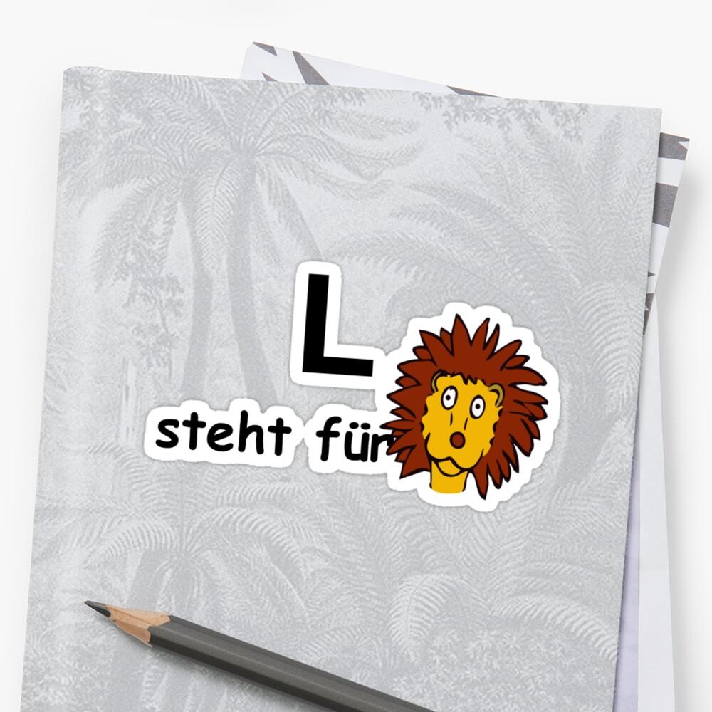 L steht für ... by Hallo Wildfang