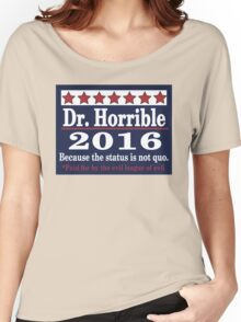 vote Dr. Horrible 2016 Women's Relaxed Fit T-Shirt