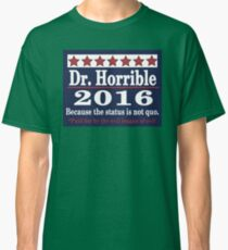 Vote dr. horrible 2016 Classic T-Shirt