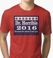 Vote dr. horrible 2016 Tri-blend T-Shirt