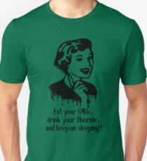 Eat GMO, Drink Fluoride, and Keep on Sleeping! Slim Fit T-Shirt