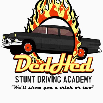 DedHed Stunt Driving Academy by WormwoodDesign
