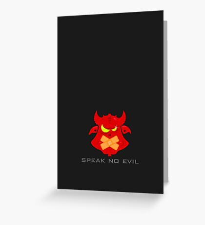 Speak no evil VRS2 Greeting Card