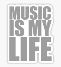 Music Is My Life Sticker