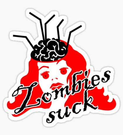 Zombies suck VRS2 Sticker