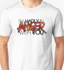 Madly In Anger (Colour) T-Shirt