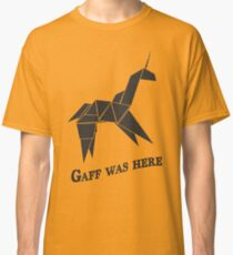Gaff was here Classic T-Shirt