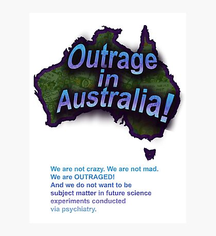 Outrage in Australia! Photographic Print