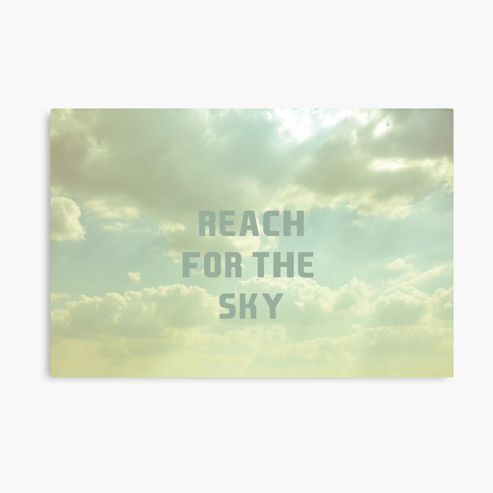 Reach For The Sky Leinwanddruck