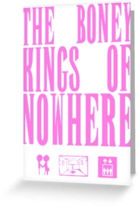The Boney Kings of Nowhere -Pink by Aaran Bosansko