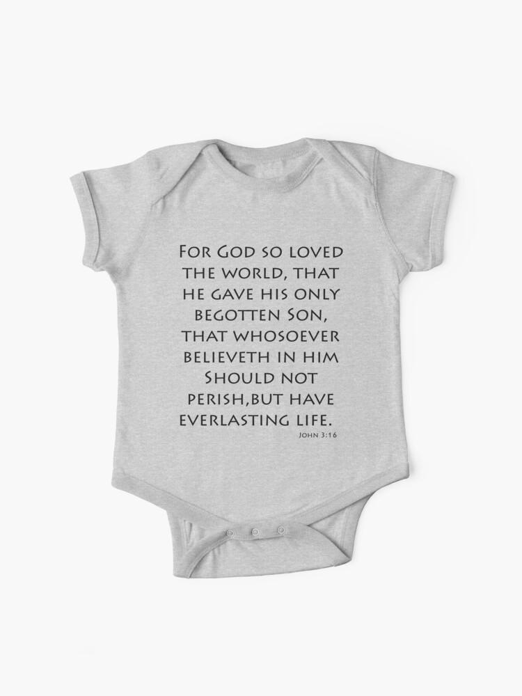 John 3:16 - King James (Bible Verses) | Baby One-Piece