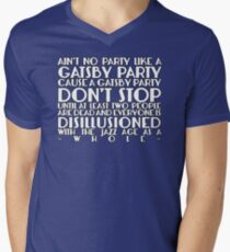 Ain't No Party Like A Gatsby Party Men's V-Neck T-Shirt