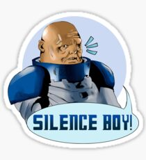 SILENCE BOY!! Sticker