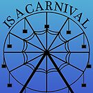 Life is A Carnival by Kieran Rundle