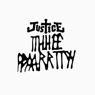 Justice Thheeee Paaarrttyyyy  by Tombe-Stone