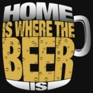 Home is where the Beer is by ikado