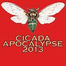 Cicada Apocalypse 2013 by Pete Janes